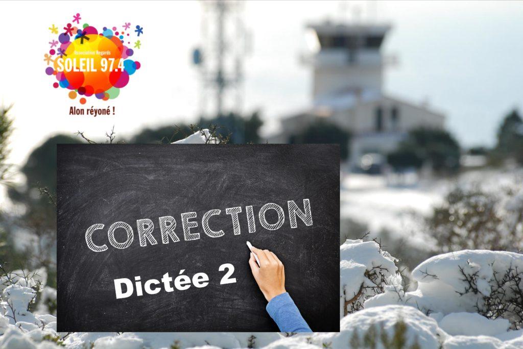 Classe 974 : correction Dictée 2